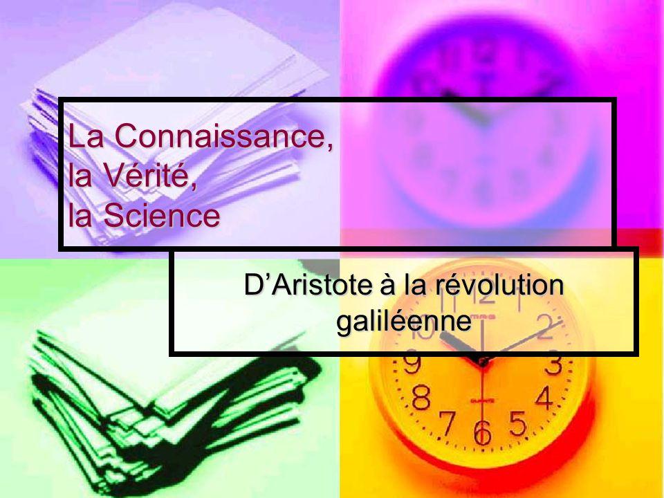 La Connaissance, la Vérité, la Science