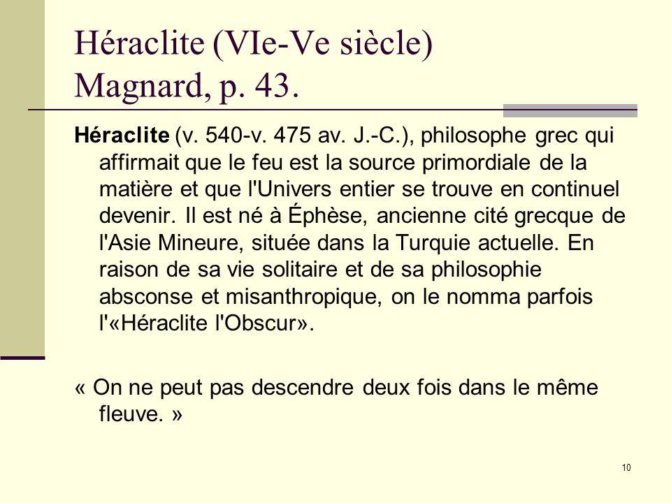 Héraclite (VIe-Ve siècle) Magnard, p. 43.
