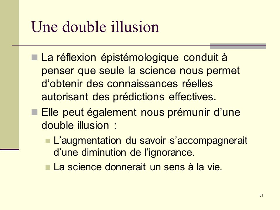 Une double illusion