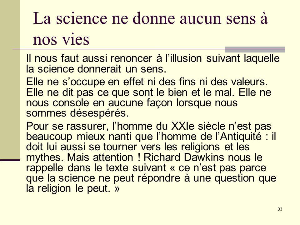 La science ne donne aucun sens à nos vies