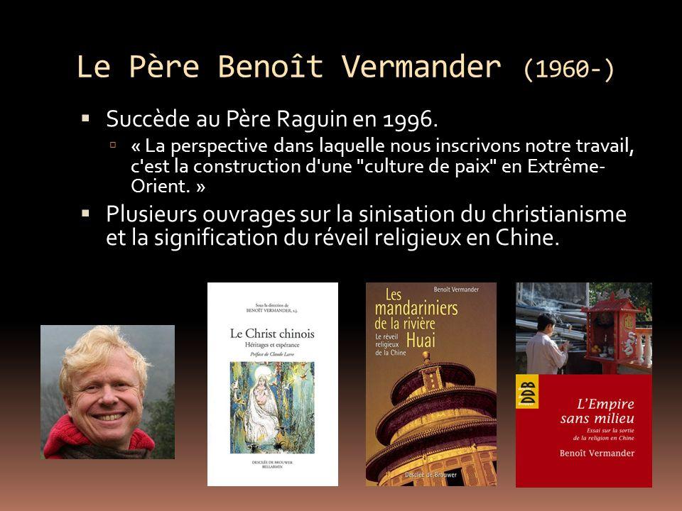Le Père Benoît Vermander (1960-)