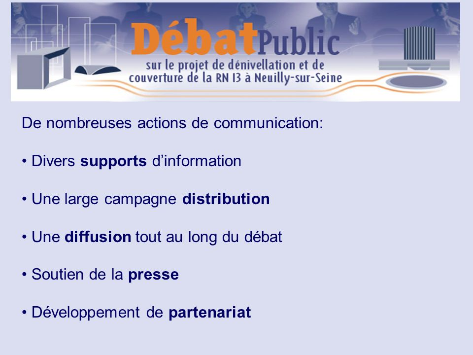 De nombreuses actions de communication:
