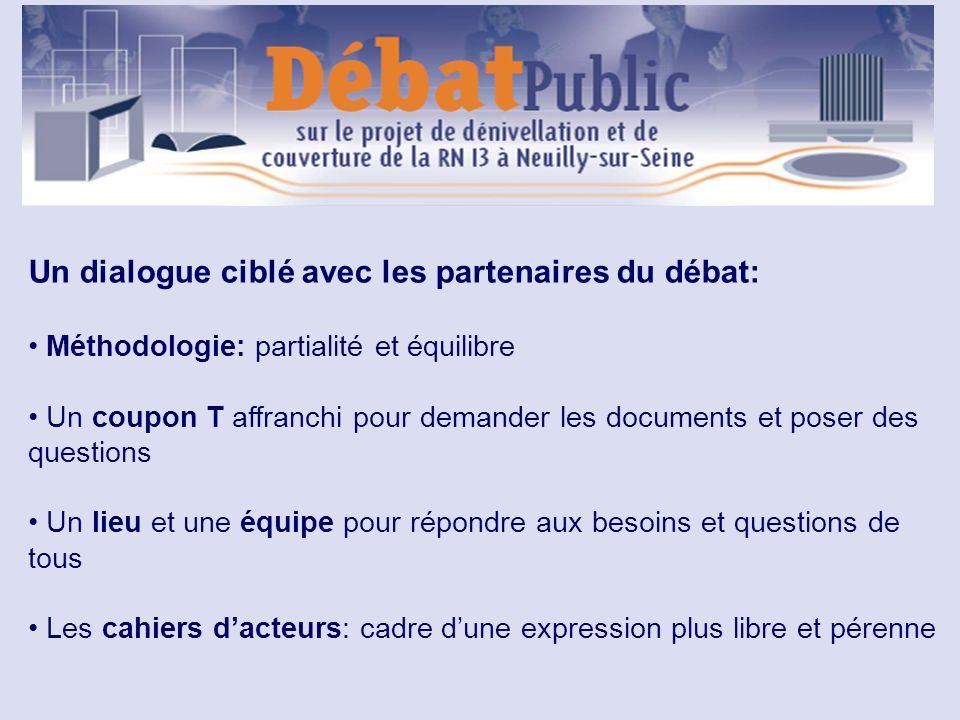 Un dialogue ciblé avec les partenaires du débat: