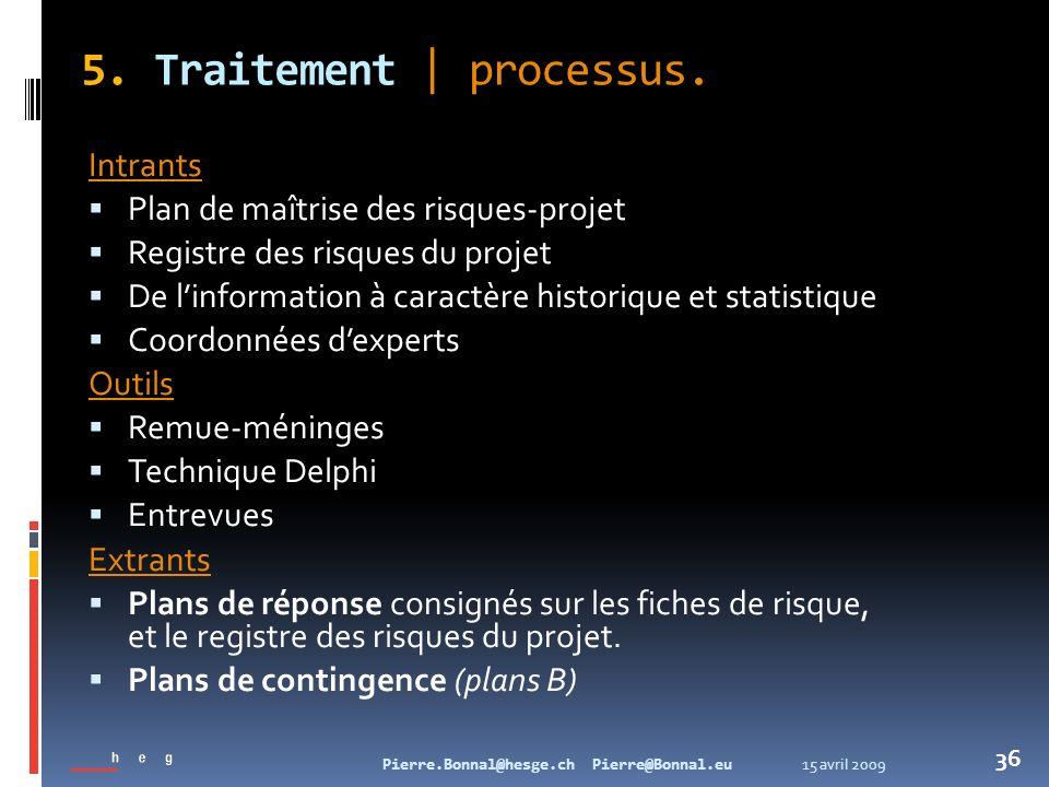 5. Traitement | processus.