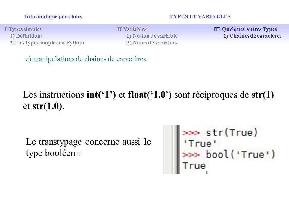 Le transtypage concerne aussi le type booléen :