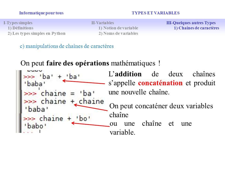 On peut faire des opérations mathématiques !
