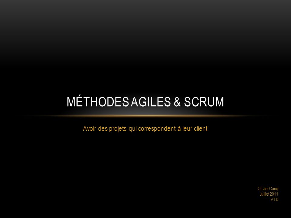 Méthodes Agiles & SCRUM