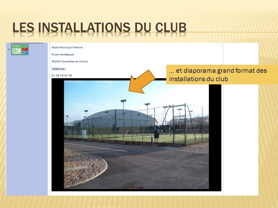 Les Installations du club