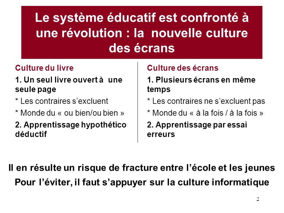 Le système éducatif est confronté à une révolution : la nouvelle culture des écrans