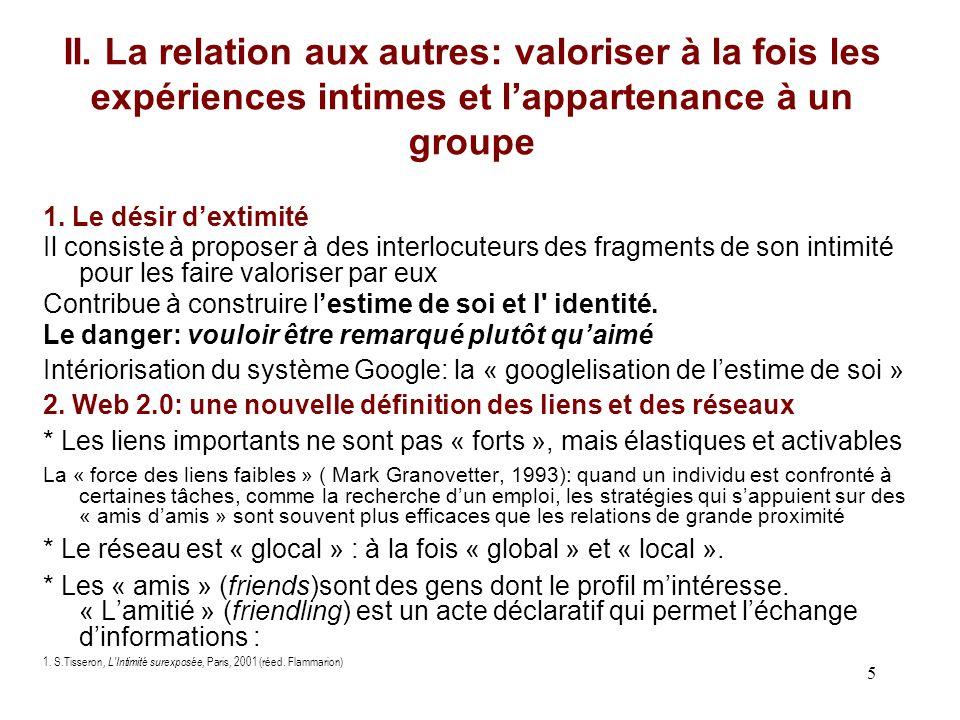 II. La relation aux autres: valoriser à la fois les expériences intimes et l'appartenance à un groupe
