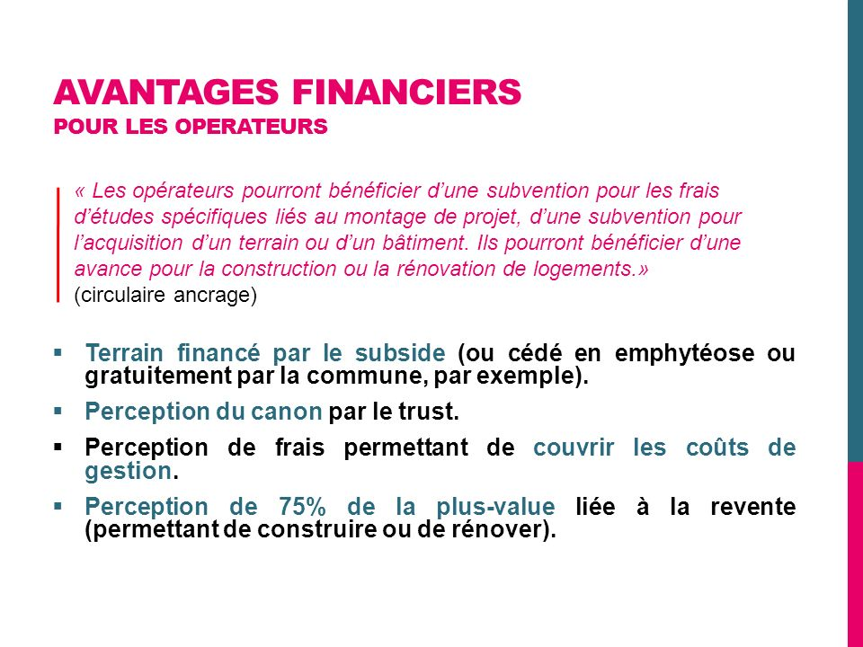 AVANTAGES FINANCIERS POUR LES OPERATEURS