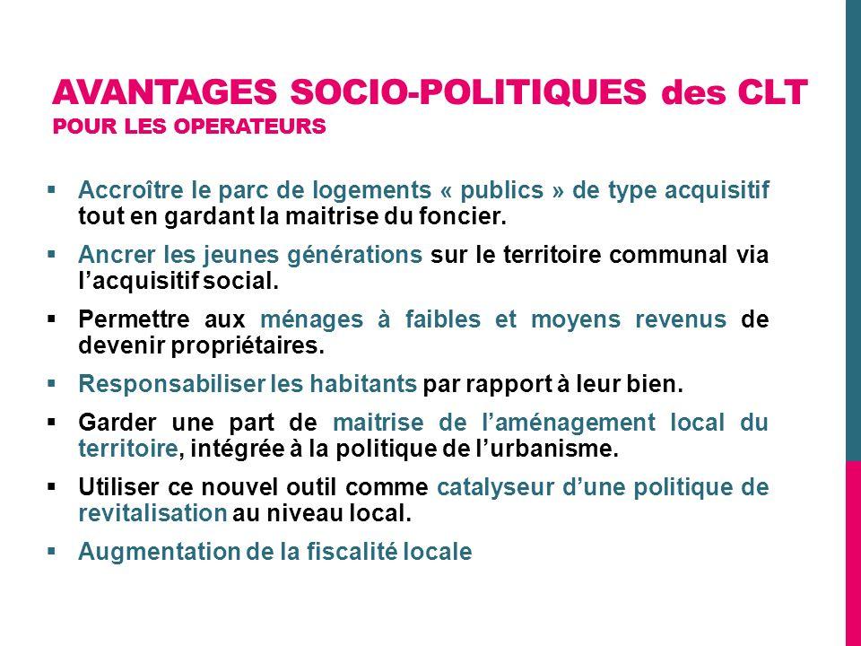 AVANTAGES SOCIO-POLITIQUES des CLT POUR LES OPERATEURS
