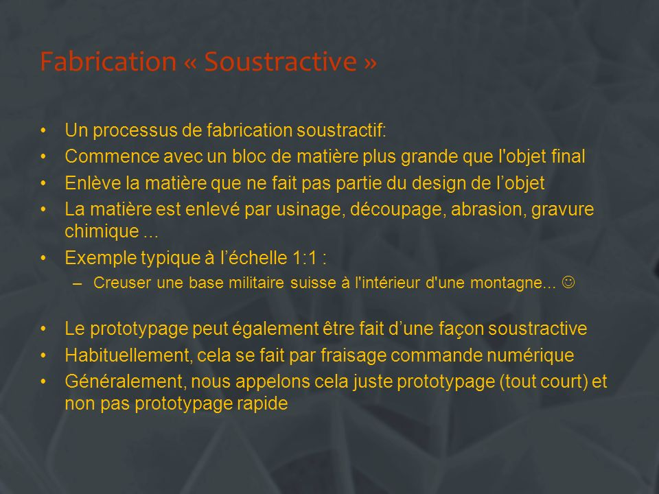 Fabrication « Soustractive »