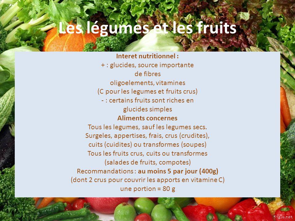 Les légumes et les fruits