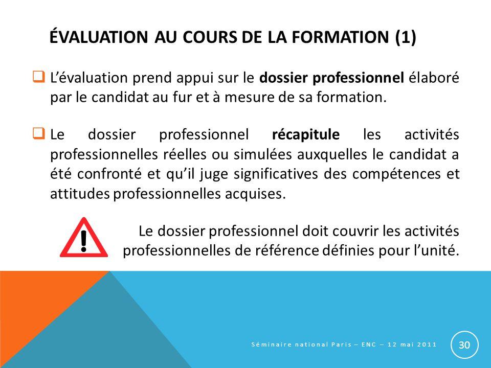 ÉVALUATION AU COURS DE LA FORMATION (1)