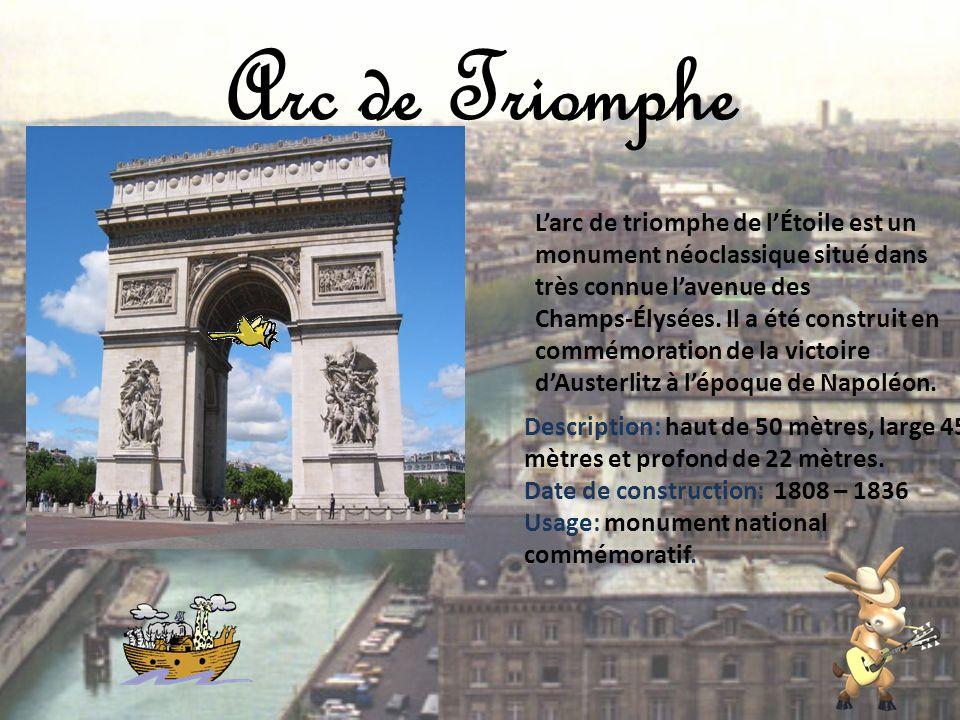 Arc de Triomphe L'arc de triomphe de l'Étoile est un