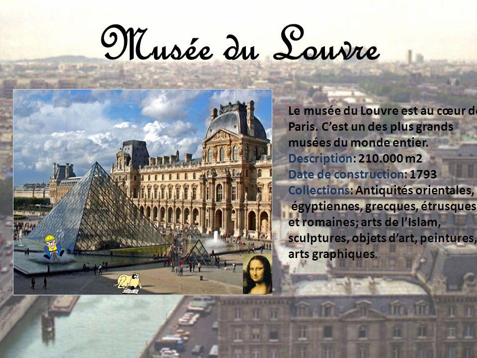 Musée du Louvre Le musée du Louvre est au cœur de