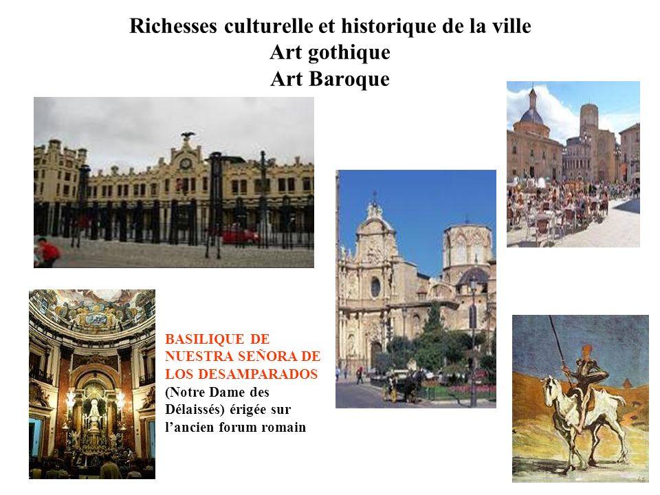 Richesses culturelle et historique de la ville Art gothique Art Baroque