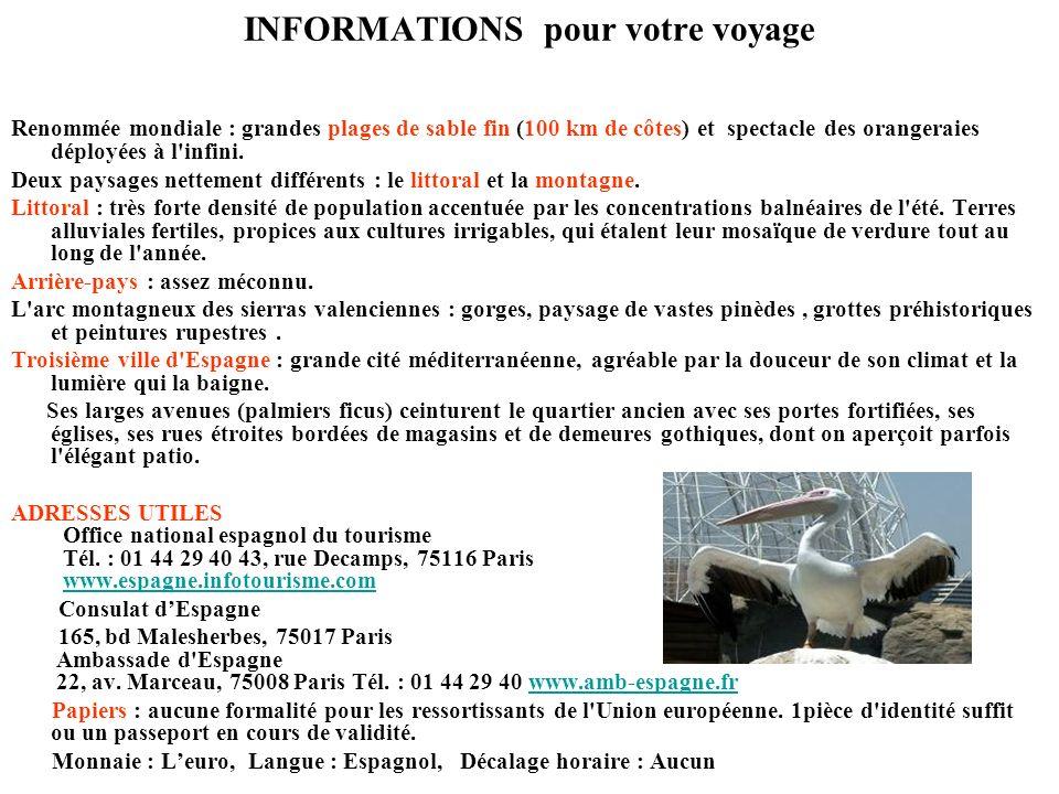 INFORMATIONS pour votre voyage