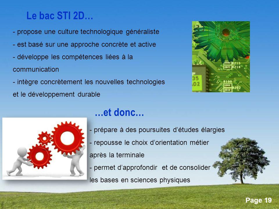Le bac STI 2D… …et donc… propose une culture technologique généraliste