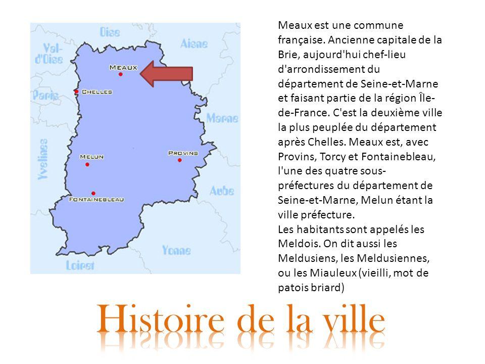 Meaux est une commune française