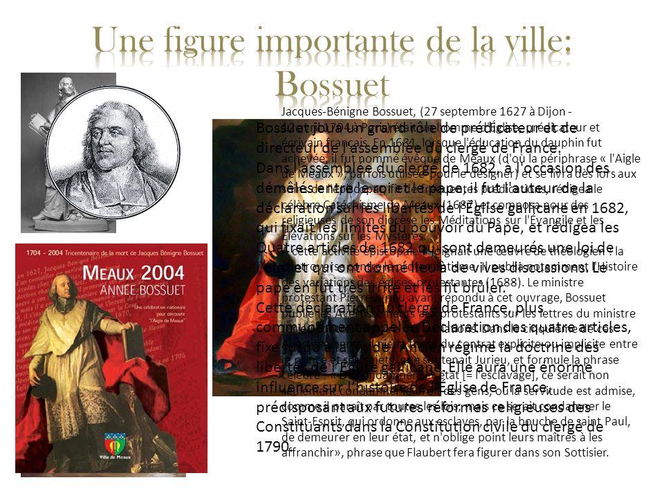 Une figure importante de la ville: Bossuet