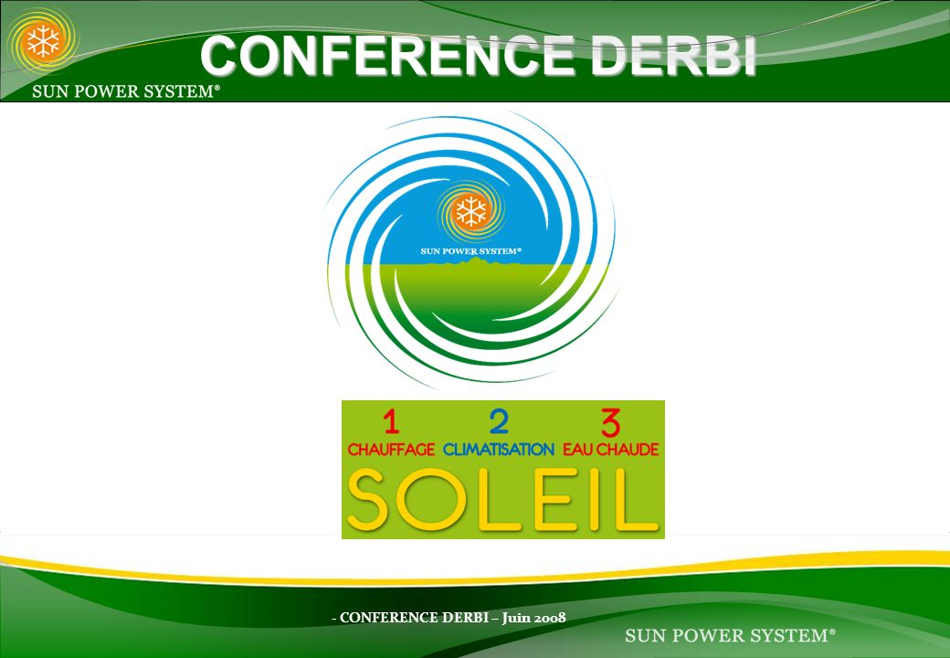 CONFERENCE DERBI - CONFERENCE DERBI – Juin 2008