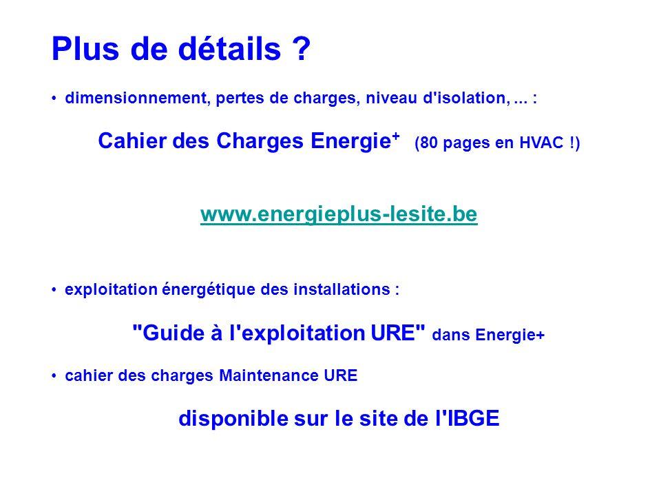 Plus de détails Cahier des Charges Energie+ (80 pages en HVAC !)