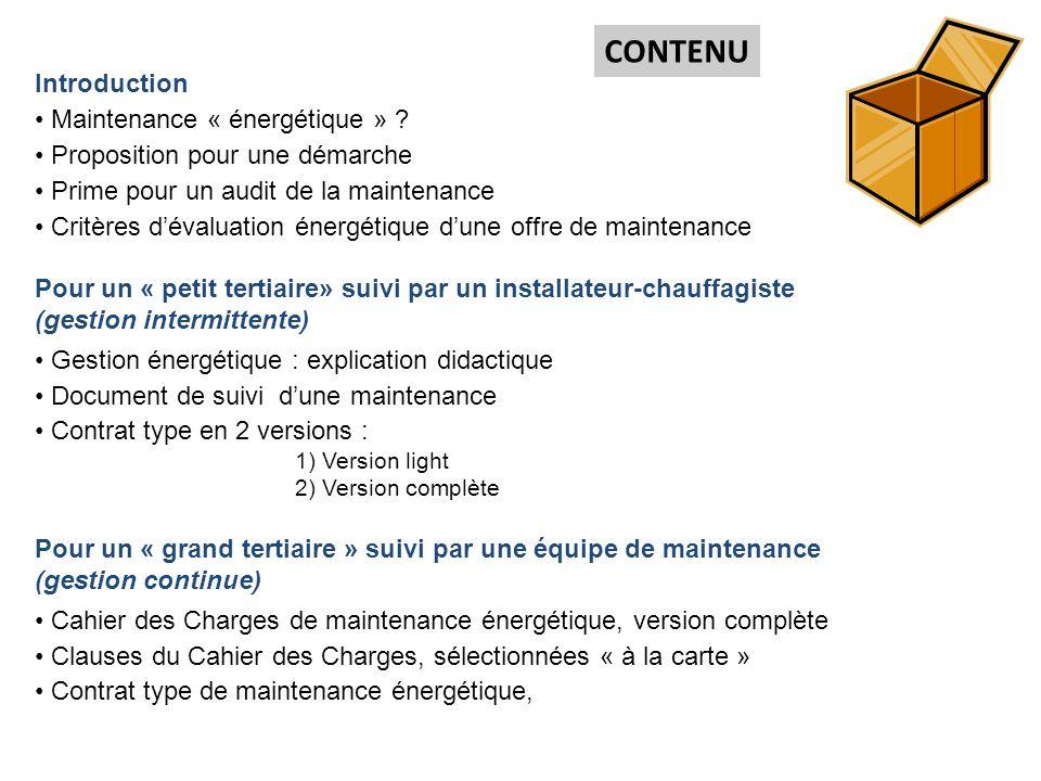 CONTENU Introduction Maintenance « énergétique »