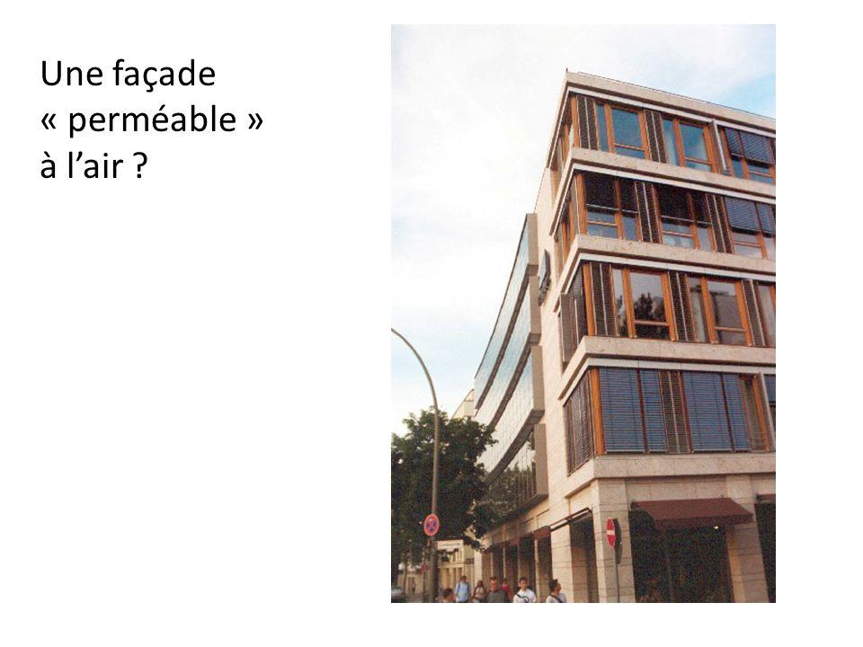 Une façade « perméable » à l'air