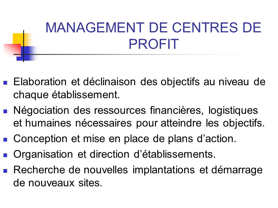 MANAGEMENT DE CENTRES DE PROFIT