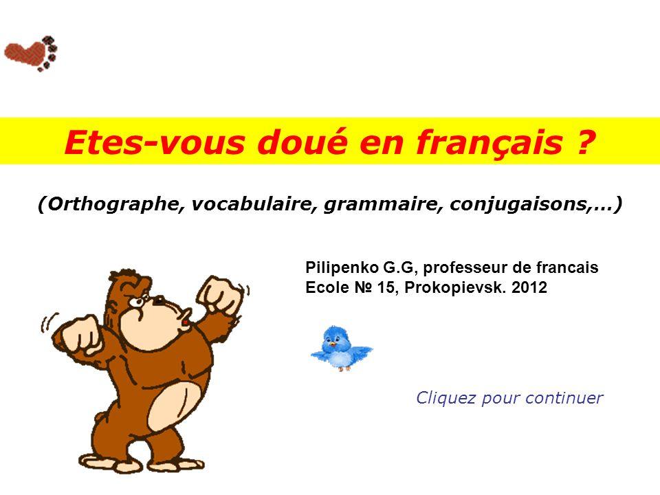 Etes-vous doué en français