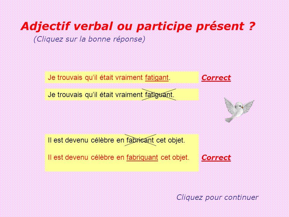 Adjectif verbal ou participe présent