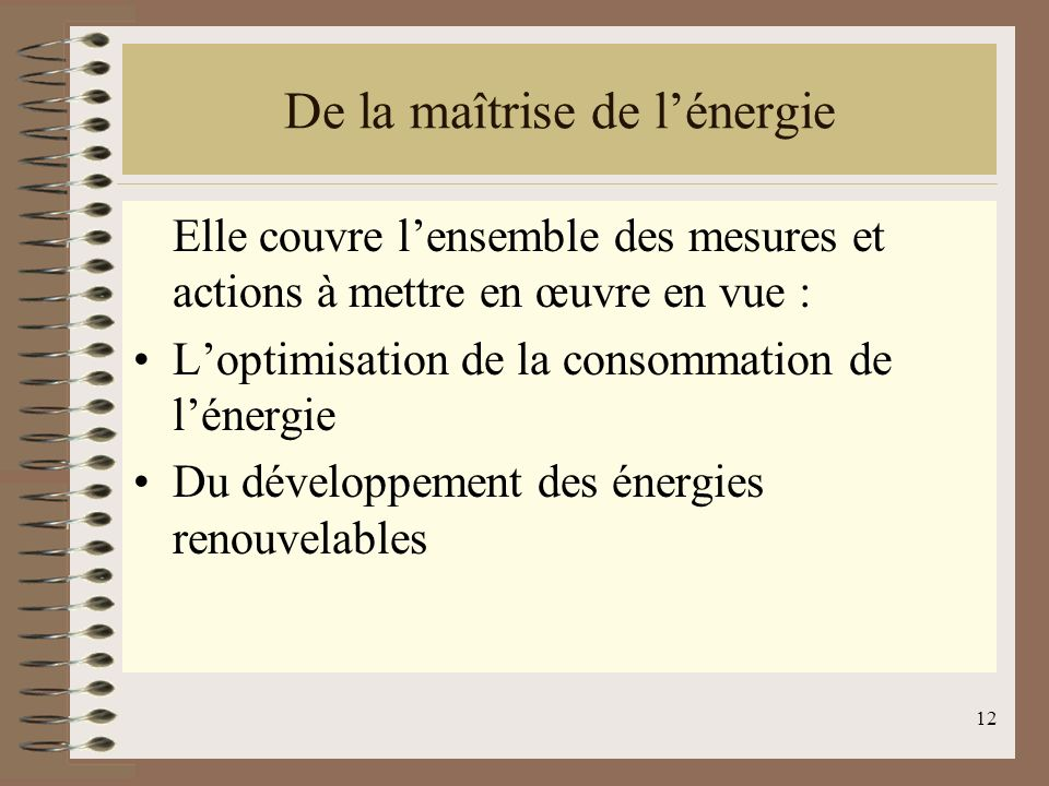 De la maîtrise de l'énergie