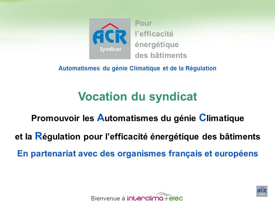 Vocation du syndicat Promouvoir les Automatismes du génie Climatique