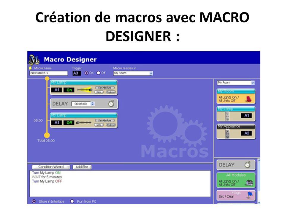 Création de macros avec MACRO DESIGNER :