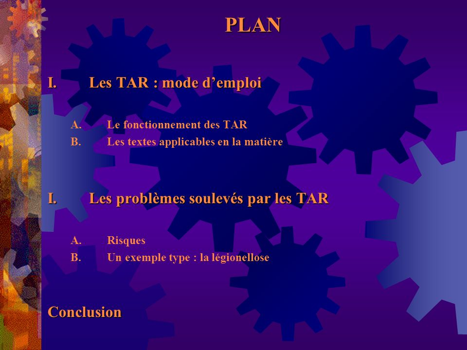 PLAN Les TAR : mode d'emploi Les problèmes soulevés par les TAR