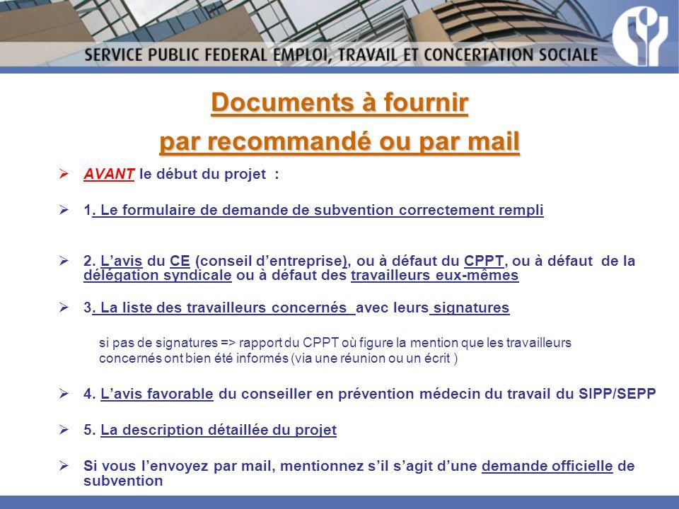 Documents à fournir par recommandé ou par mail