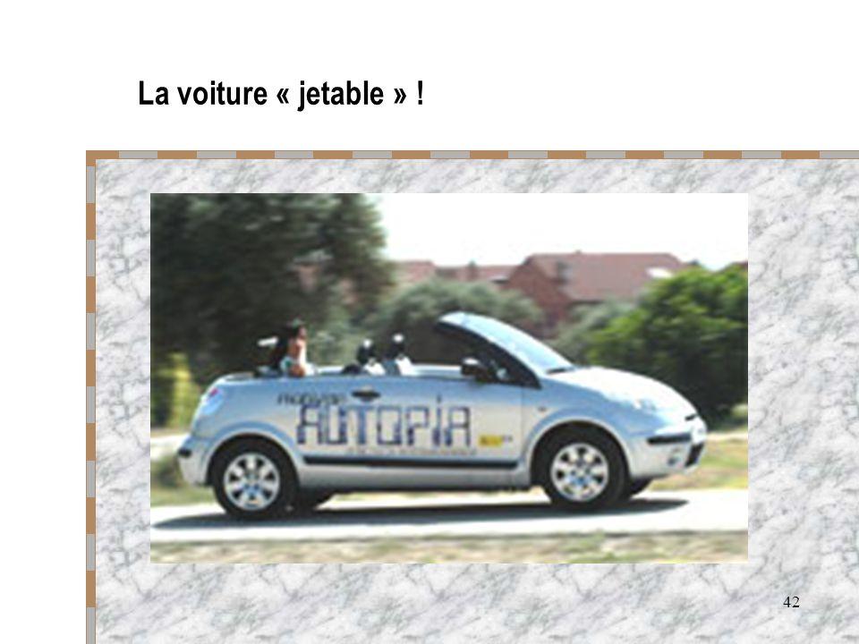 La voiture « jetable » !