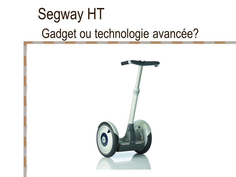 Segway HT Gadget ou technologie avancée