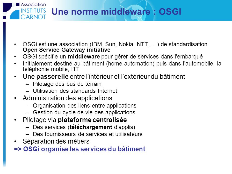 Une norme middleware : OSGI