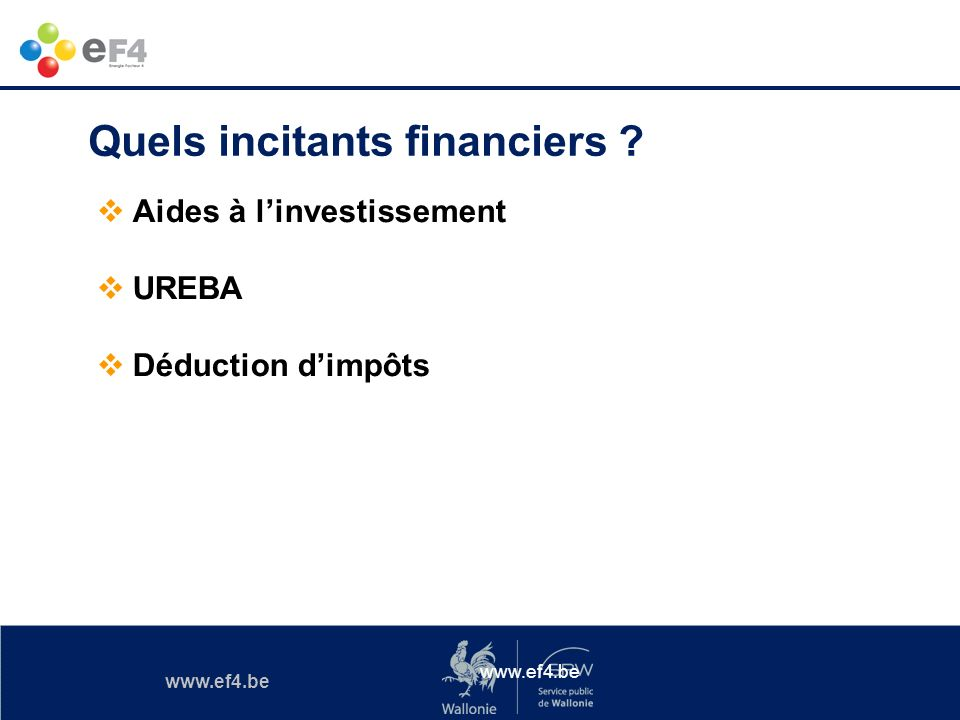 Quels incitants financiers
