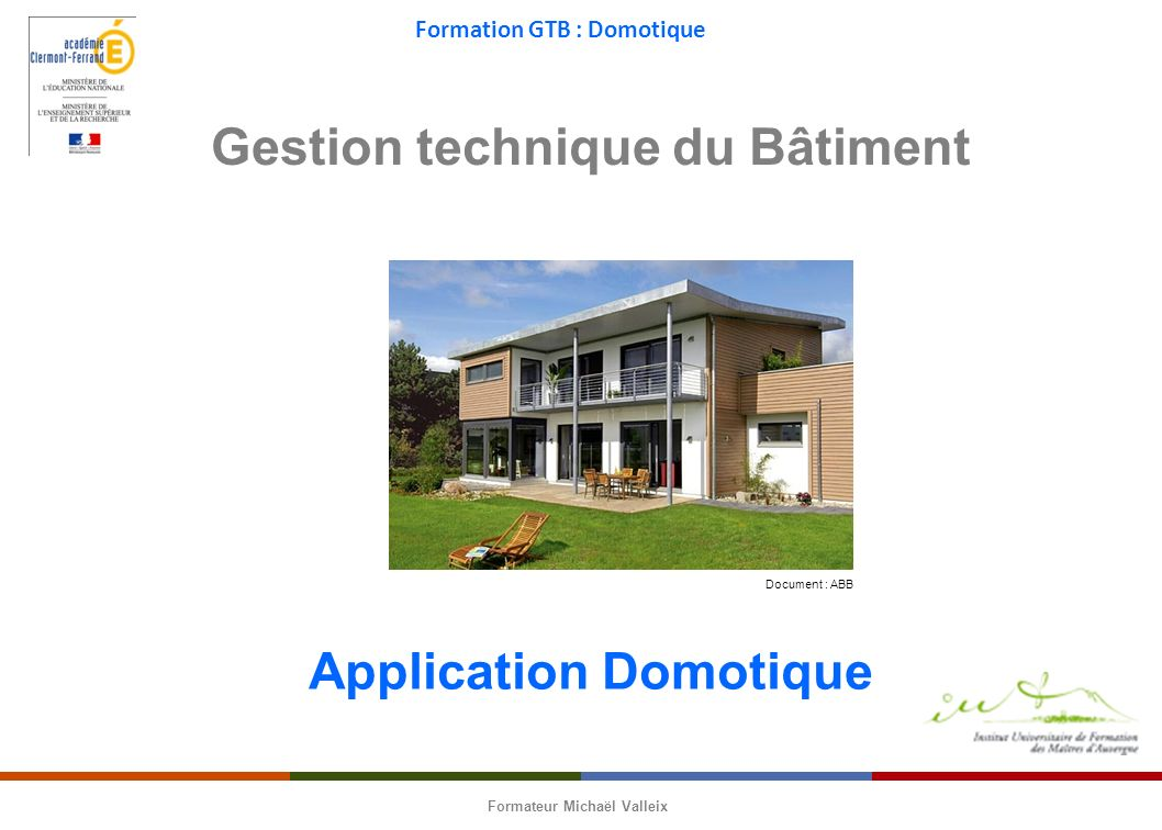 Gestion technique du Bâtiment Application Domotique