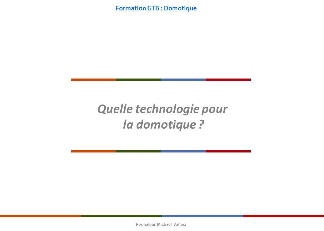 Gestion technique du b timent application domotique ppt video online t l ch - Quelle domotique choisir ...