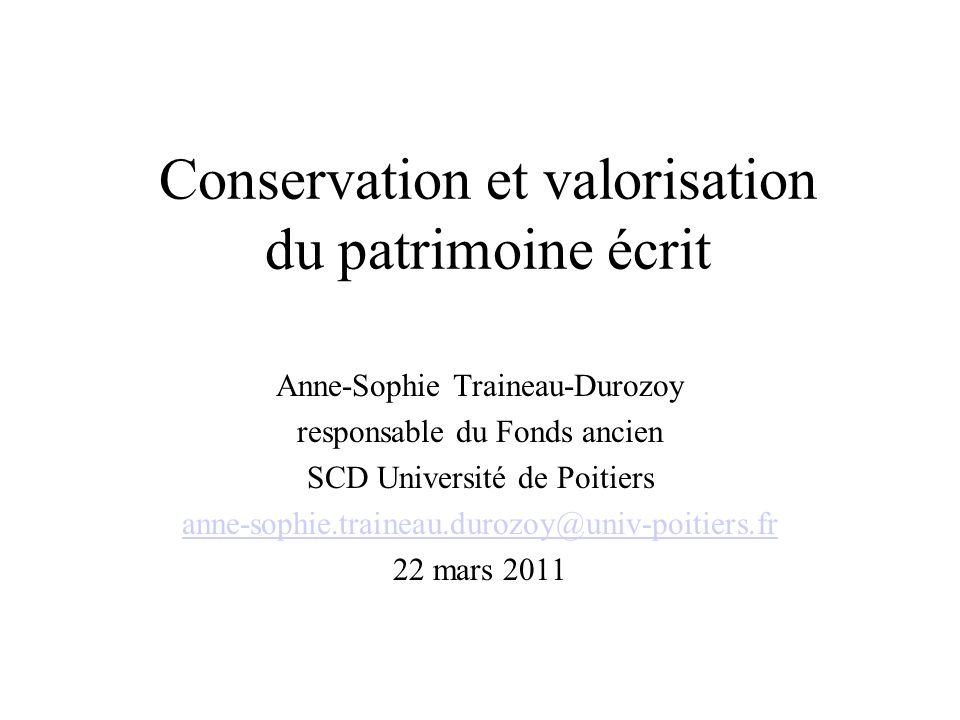 Conservation et valorisation du patrimoine écrit
