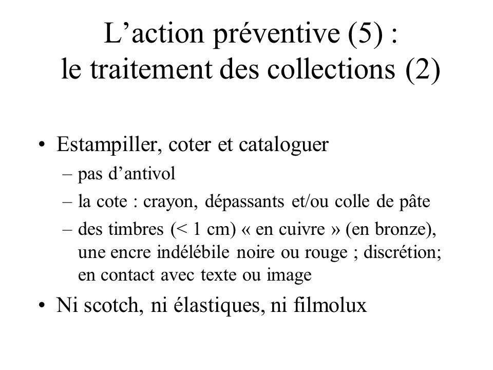 L'action préventive (5) : le traitement des collections (2)