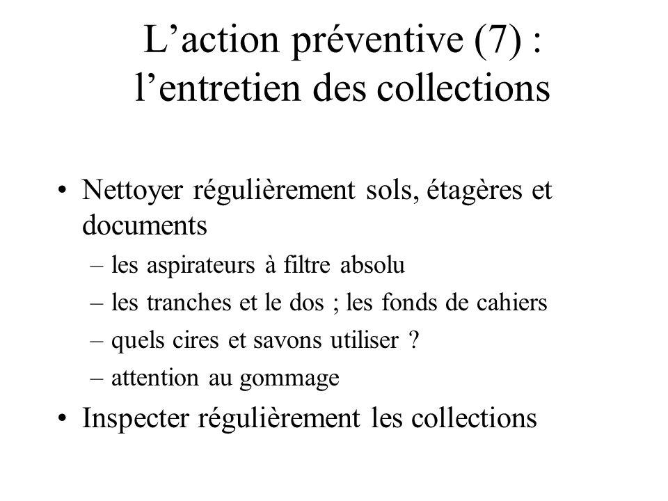 L'action préventive (7) : l'entretien des collections