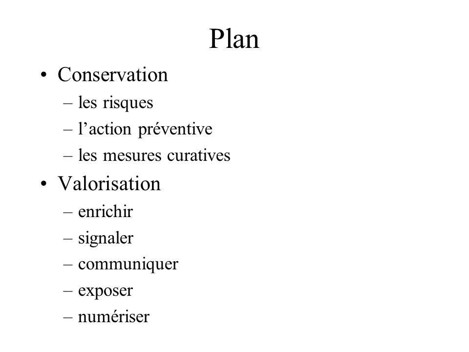 Plan Conservation Valorisation les risques l'action préventive