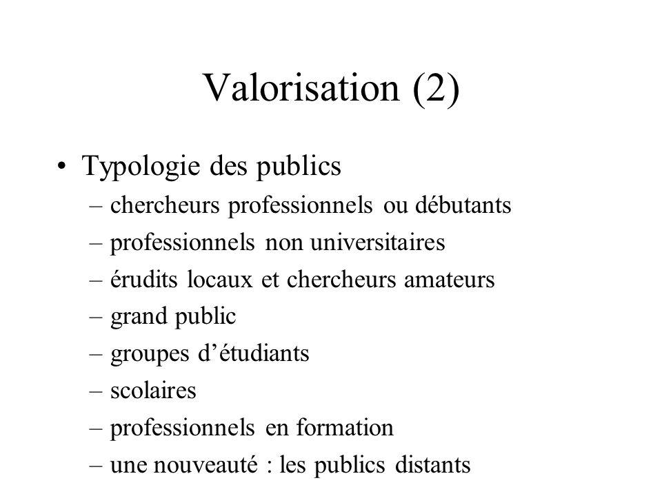 Valorisation (2) Typologie des publics