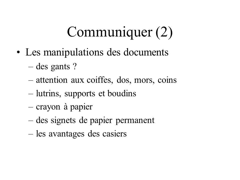 Communiquer (2) Les manipulations des documents des gants